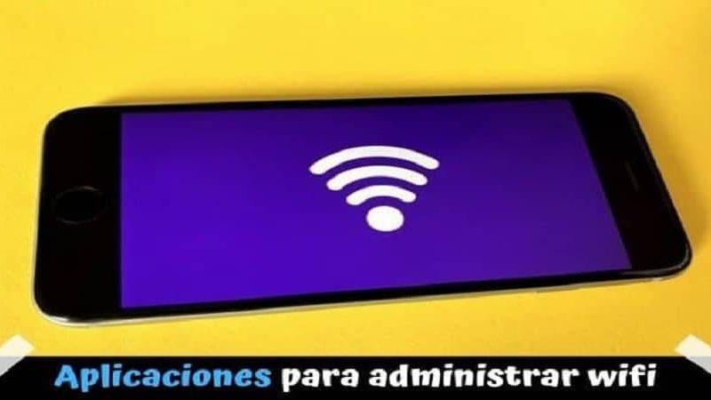 Mejores Apps para administrar el wifi