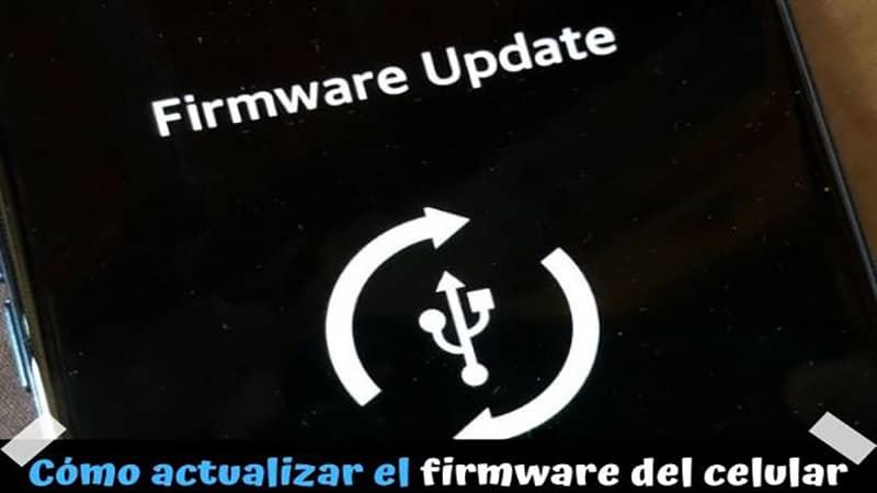 Cómo actualizar el firmware del celular a la última versión
