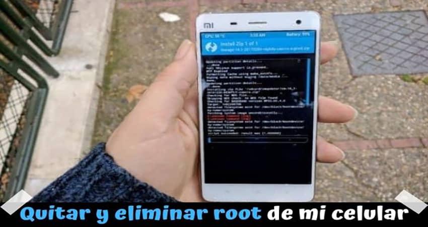 Cómo eliminar root de mi móvil Android