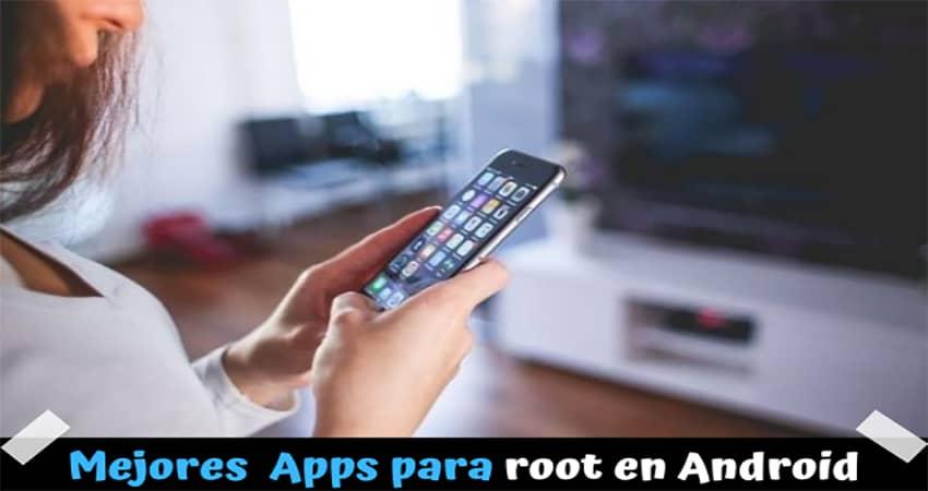 Mejores aplicaciones para luego de ser root en Android
