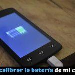 Cómo optimizar y calibrar la batería del móvil